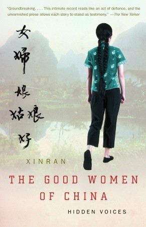The Good Women of China: Hidden Voices by Xinran cover