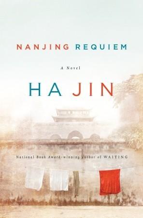 Nanjing Requiem byHa Jin cover