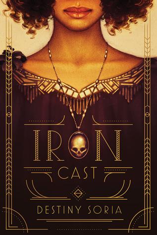 Iron Cast by Destiny Soria cover