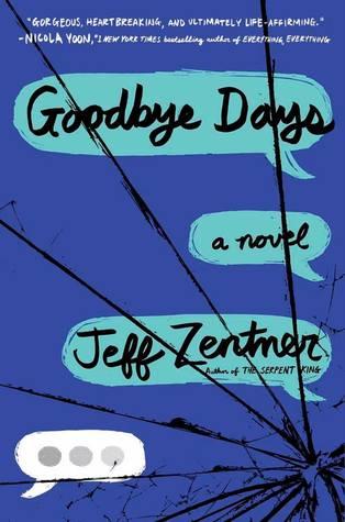Goodbye Days by Jeff Zentner cover