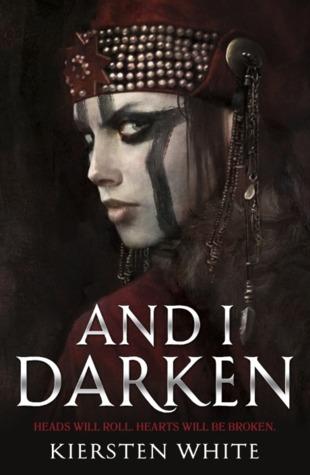 And I Darken by Kiersten White cover