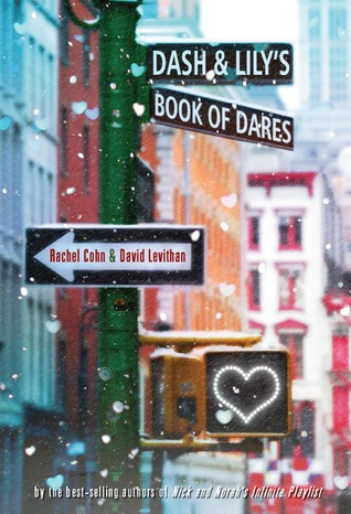 Dash & Lily's Book of Dares (Dash & Lily #1) by Rachel Cohn, David Levithan cover