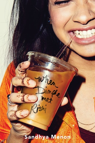 When Dimple Met Rishi by Sandhya Menon cover