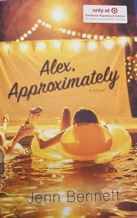 Alex, Approximately by Jenn Bennett  cover