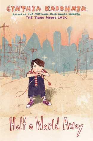 Half a World Away byCynthia Kadohata cover