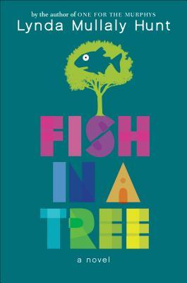 Fish in a Tree byLynda Mullaly Hunt cover