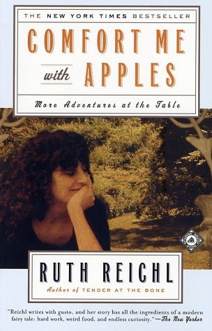 Comfort Me with Apples: More Adventures at the Table by Ruth Reichl cover