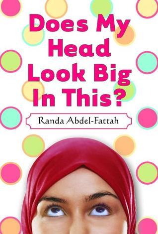 Does My Head Look Big In This?by Randa Abdel-Fattah