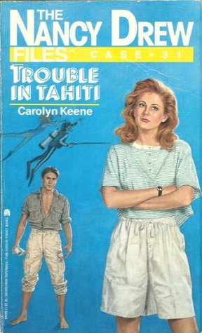 Trouble in Tahiti by Carolyn Keene