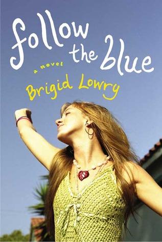 Follow the Blue by Brigid Lowry