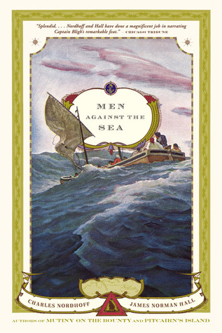Men Against the Sea (The Bounty Trilogy #2) by Charles Bernard Nordhoff, James Norman Hall