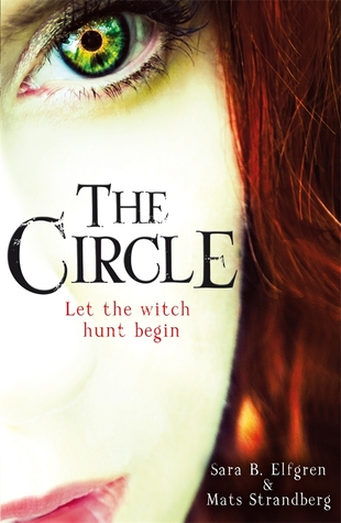 The Circle (Engelsfors #1) by Sara Bergmark Elfgren