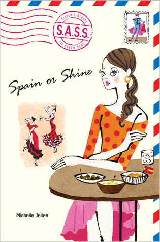 Spain or Shine (Students Across the Seven Seas) by Michelle Jellen