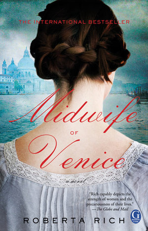 The Midwife of Venice byRoberta Rich