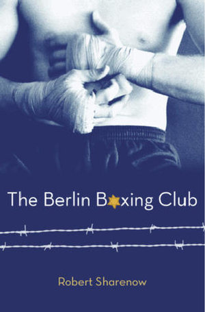 The+Berlin+Boxing+Club+by+Robert+Sharenow.jpeg