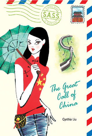 The Great Call of China (Students Across the Seven Seas) by Cynthea Liu