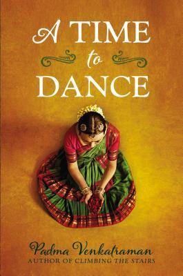 A Time to Dance byPadma Venkatraman