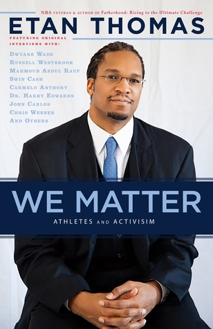 We Matter: Athletes and Activism by Etan Thomas