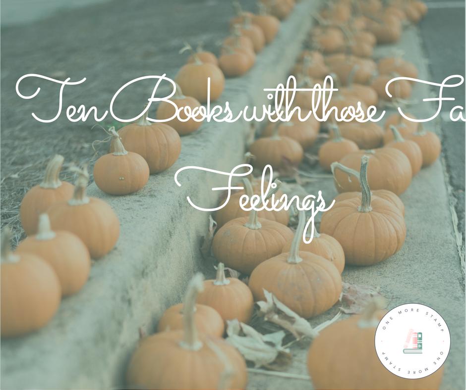 Ten Books with those Fall Feelings