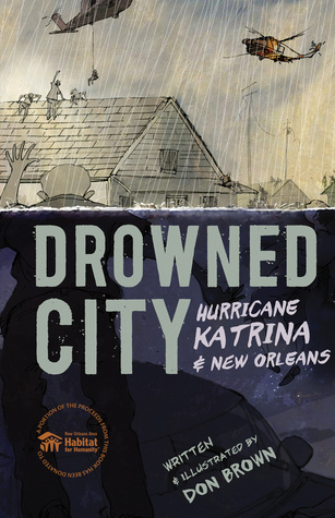 Drowned City: Hurricane Katrina and New Orleans byDon Brown