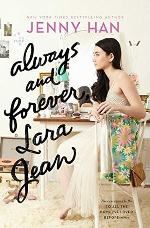 Always+and+Forever,+Lara+Jean+by+Jenny+Han+cover.jpg