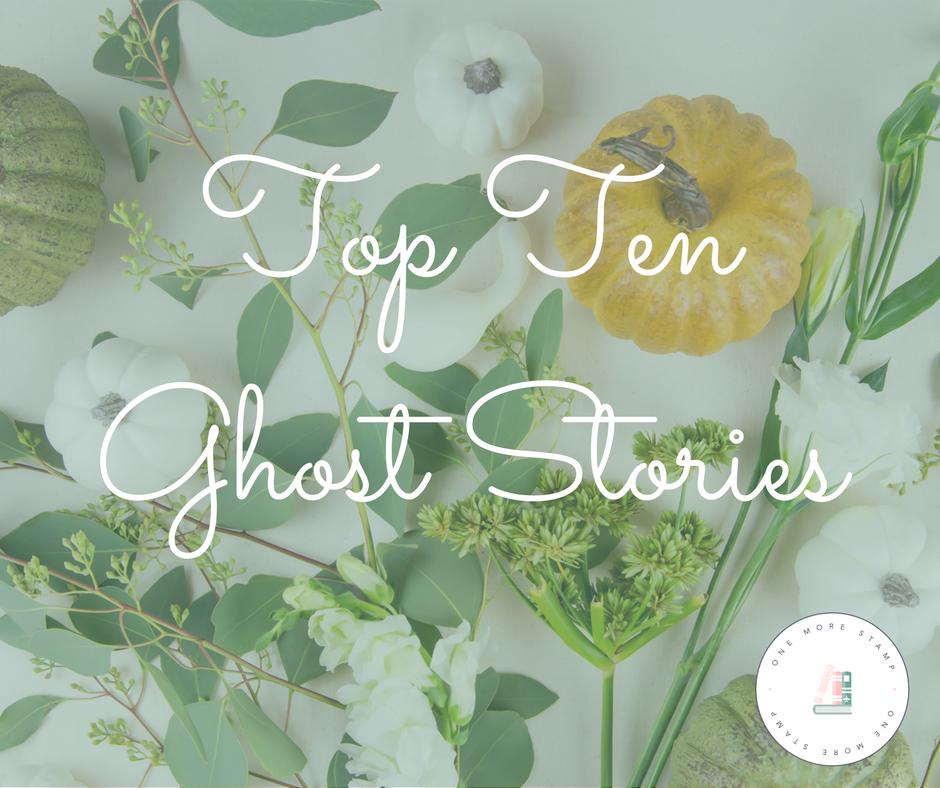 Top Ten Tuesday: Top Ten Ghost Stories