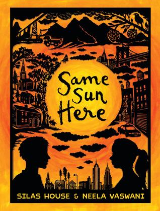 Same Sun Here by Silas Houseand Neela Vaswani