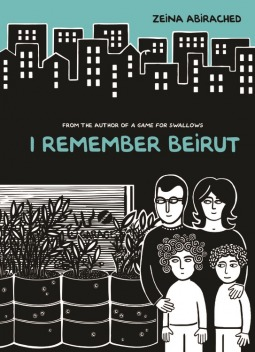 I Remember Beirut by Zeina Abirached
