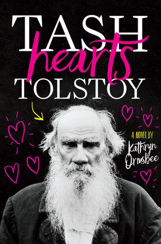 Tash Hearts Tolstoy byKathryn Ormsbee