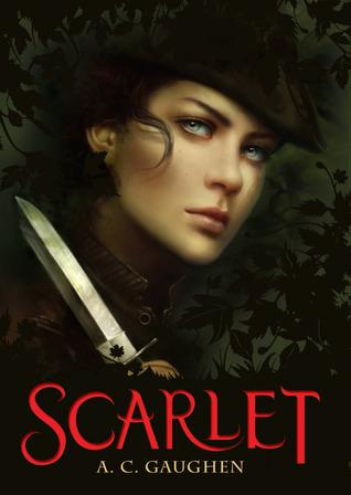 Scarlet (Scarlet #1) by A.C. Gaughen