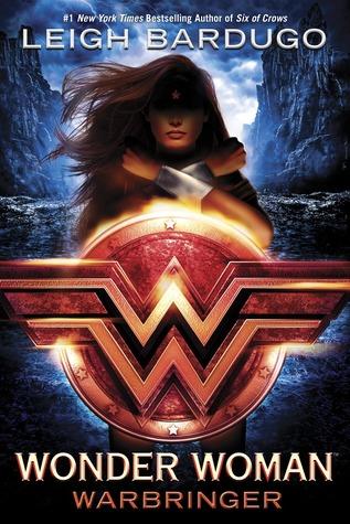 Wonder Woman: Warbringer byLeigh Bardugo