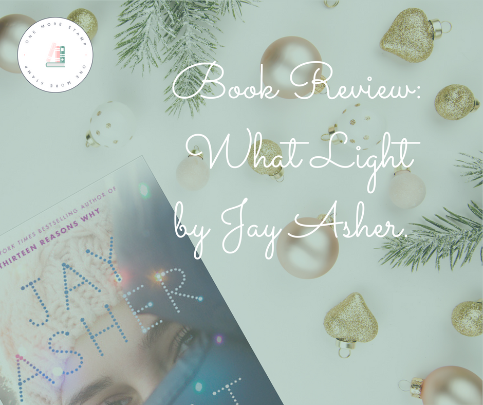 Facebook Book Review_ What Light by Jay Asher.png