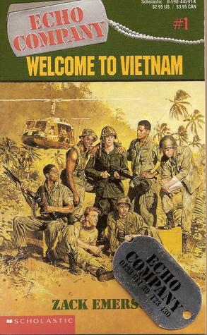Welcome to Vietnam by Zack Emerson/Ellen Emerson White