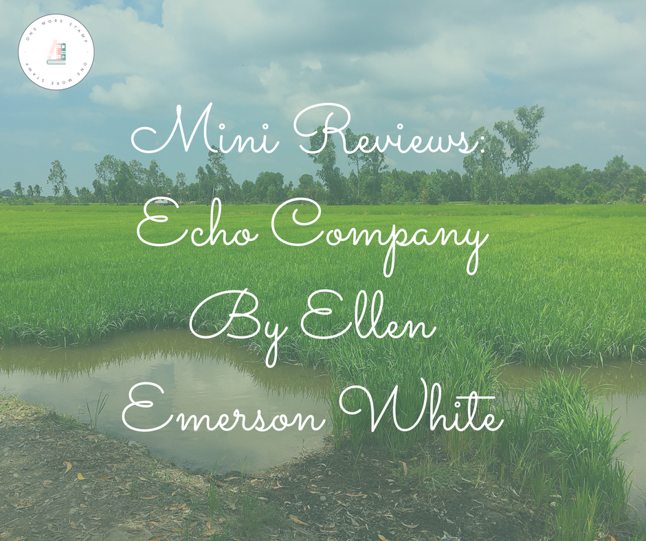 Facebook Mini Reviews_ Echo Company By Ellen Emerson White.png