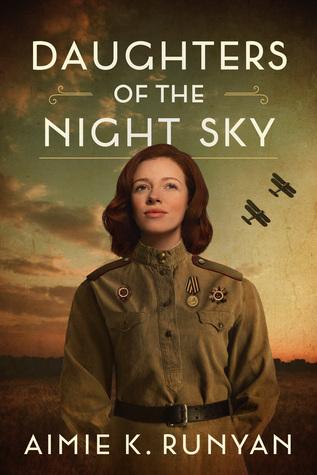 Daughters of the Night Sky byAimie K. Runyan