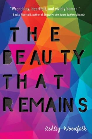 The Beauty That RemainsbyAshley Woodfolk
