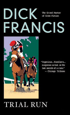 Trial Runby Dick Francis