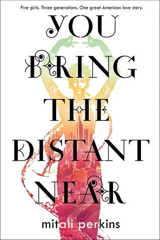 You Bring the Distant Near byMitali Perkins