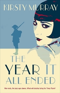The Year It All Ended by Kirsty Murray