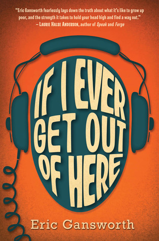 If I Ever Get Out of Here byEric Gansworth