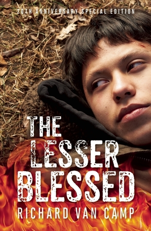 The Lesser Blessed by Richard Van Camp