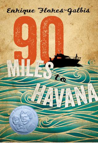90 Miles to Havana by Enrique Flores-Galbis
