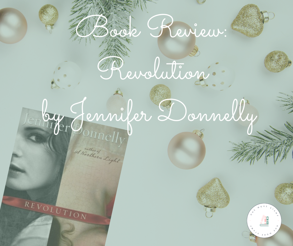 Facebook Book Review_ Revolution by Jennifer Donnelly www.onemorestamp.com.png