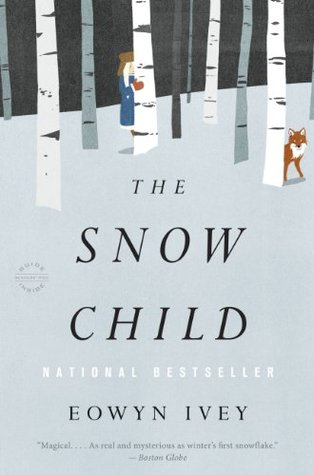 The Snow Child byEowyn Ivey