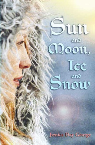 Sun and Moon, Ice and SnowbyJessica Day George