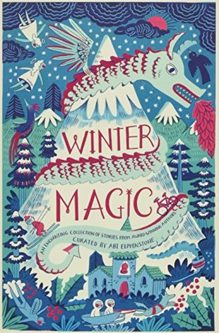 Winter Magic Edited byAbi Elphinstone