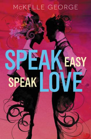 Speak Easy, Speak Love by McKelle George