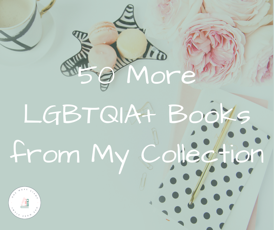 50  More LGBTQIA Books from My Collection www.onemorestamp.com
