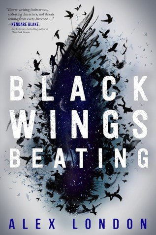 Black Wings Beatingby Alex London