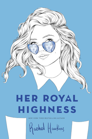 Her Royal Highness (Royals #2) by Rachel Hawkins